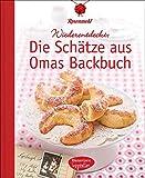 Die Schätze aus Omas Backbuch, 100 fast vergessene Lieblingsrezepte